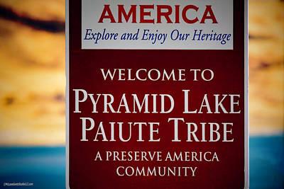 Photograph - Pyramid Lake Sign by LeeAnn McLaneGoetz McLaneGoetzStudioLLCcom
