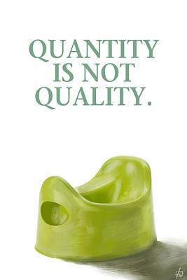 Digital Art - Quantity Is Not Quality by Fabrizio Uffreduzzi