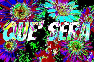 Que Sera Wall Art - Digital Art - Que Sera by Meiers Daniel