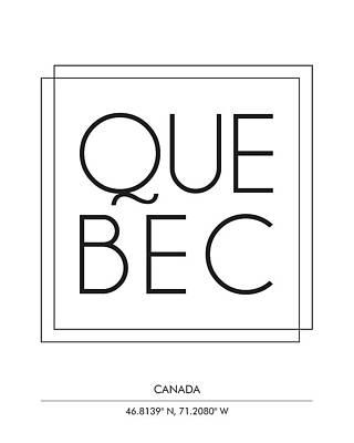 Mixed Media - Quebec, Canada - City Name Typography - Minimalist City Posters by Studio Grafiikka