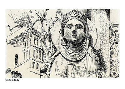 Drawing - Quite A Lady At Chartres France by Betsy Derrick