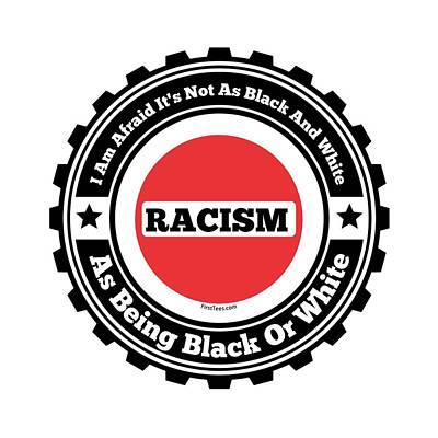 Racism Art Print by Firsttees Motivational Artwork