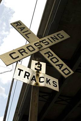 Photograph - Rail Road Sign by Sara Stevenson
