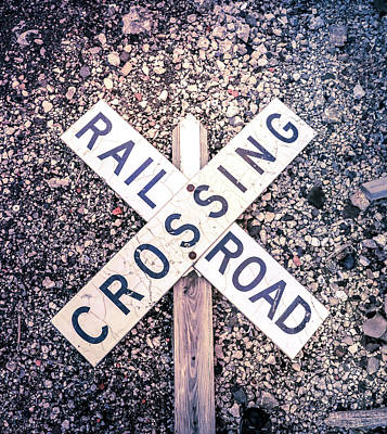 Photograph - Railroad Crossing Sign by Dan Sproul