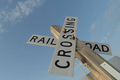 Photograph - Railroad Crossing Sign by Steven Liveoak