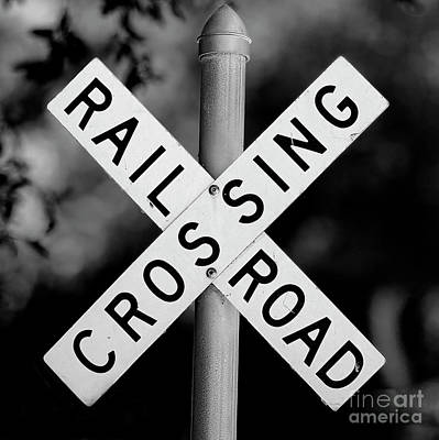 Photograph - Railroad Crossing Sign by Traci Law