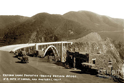 Photograph - Rainbow Lodge Properties Showing Rainbow Bridge Aka Bixby Bridge 1933 by California Views Mr Pat Hathaway Archives