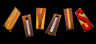 Message Art Photograph - Random Letters Forming The Word Joyous by Donald Erickson
