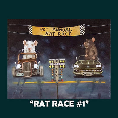 Rat Race With Lettering Art Print by Leah Saulnier The Painting Maniac