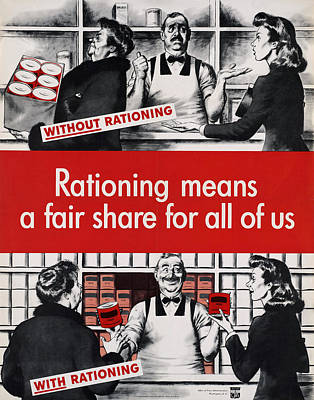 Rationing Means A Fair Share For All Art Print by Everett