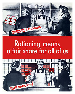 Political Mixed Media - Rationing Means A Fair Share For All Of Us by War Is Hell Store