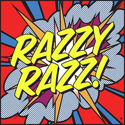 Digital Art - Razzy Razz by Gary Grayson