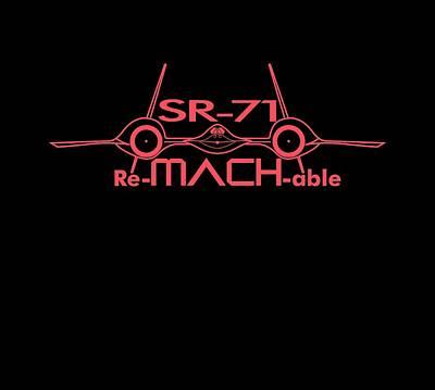 Digital Art - Re-mach-able Sr-71 by Ewan Tallentire