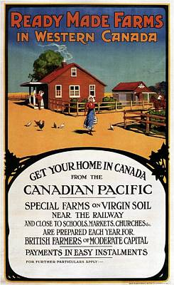 Mixed Media - Ready Made Farms In Western Canada - Canadian Pacific - Retro Travel Poster - Vintage Poster by Studio Grafiikka