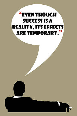 Painting - Reality Of Success - Mad Men Poster Don Draper Quote by Beautify My Walls