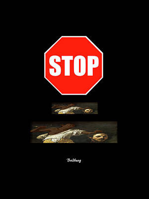 Stop Sign Digital Art - Recent 7 by David Bridburg