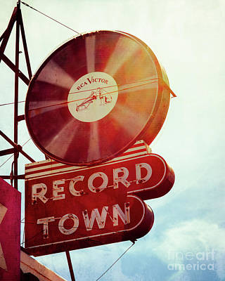 Photograph - Record Town by Sonja Quintero