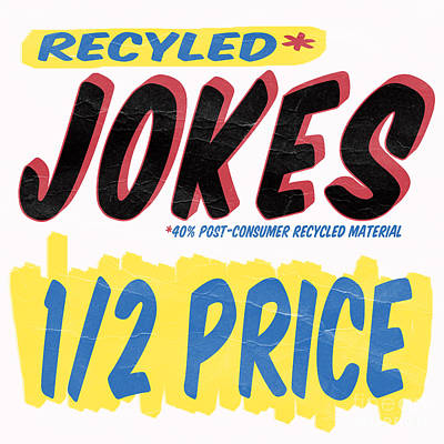 Photograph - Recycled Jokes Supermarket Series by Edward Fielding