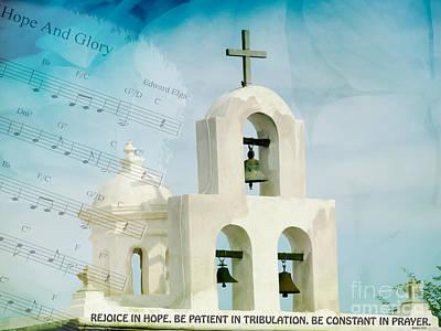 San Xavier Digital Art - Rejoice In Hope Romans 12 12 by Beverly Guilliams