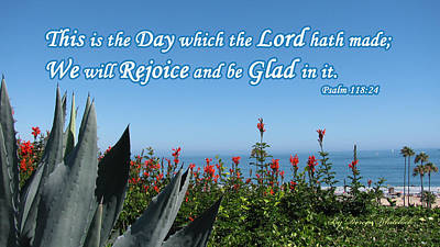 Photograph - Rejoice This Is The Day The Lord Hath Made by Doreen Whitelock