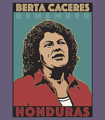 Digital Art - Remember Berta Caceres by Linda Ruiz-Lozito