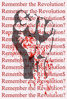 Digital Art - remember the Revolution by David Perry Lawrence