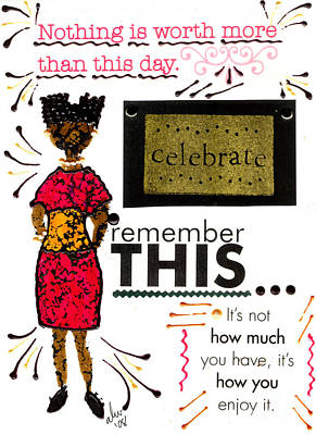 Mixed Media - Remember This by Angela L Walker
