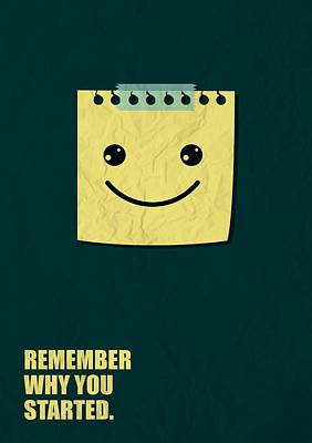 Remember Digital Art - Remember Why You Started Business Quotes Poster by Lab No 4