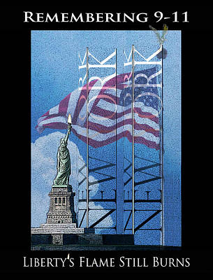 Remembering 9/11 Liberty's Flame Still Burns Art Print