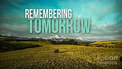 Digital Art - Remembering Tomorrow by Kathy Tarochione