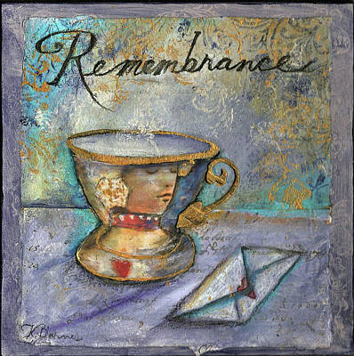 Remembrance Mixed Media - Remembrance by Kathleen Barnes