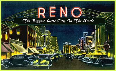 Photograph - Reno Nevada The Biggest Little City In The World by Vintage Collections Cites and States