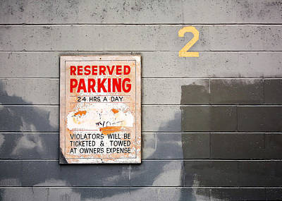 Photograph - Reserved Parking by Todd Klassy