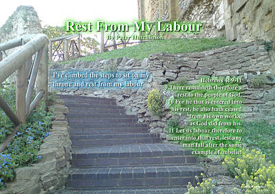 Photograph - Rest From My Labour by Bible Verse Pictures
