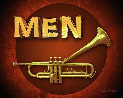 Digital Art - Restroom Male Trumpet by Mike Braun