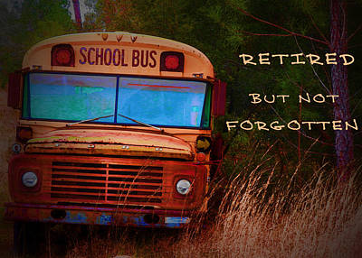Retired But Not Forgotten Art Print