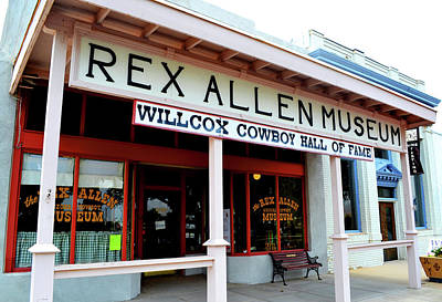 Photograph - Rex Allen Museum - Willcox Arizona by George Bostian