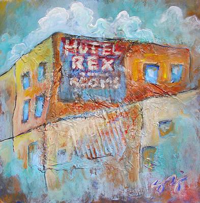 Rex Hotel Art Print by Sara Zimmerman