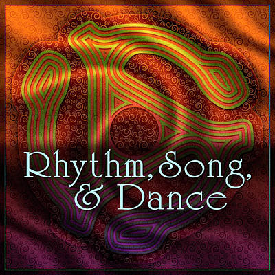 Digital Art - Rhythm - Song - Dance by Becky Titus