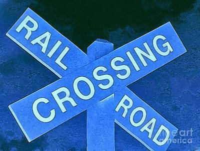 Photograph - Railroad Crossing Sign Blue - Rr Xing Sign Blue by Janine Riley