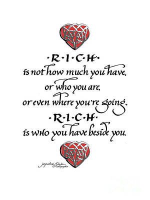 Rich Is Who You Have Beside You Art Print