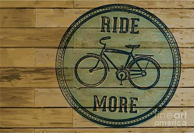 Digital Art - Ride More Vintage Bike Sign by David Holm