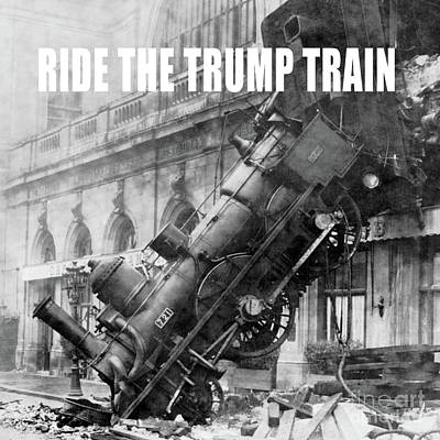 Corruption Photograph - Ride The Trump Train by Edward Fielding