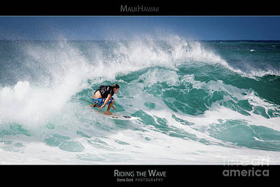 Riding The Wave - Maui Hawaii Posters Series Art Print by Denis Dore