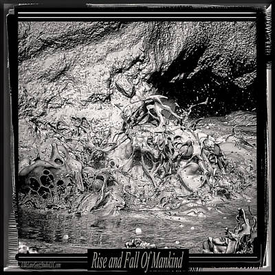 Drip Photograph - Rise And Fall Of Mankind by LeeAnn McLaneGoetz McLaneGoetzStudioLLCcom