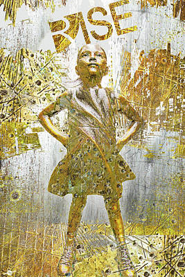 Mixed Media - Rise Fearless Girl by Tony Rubino