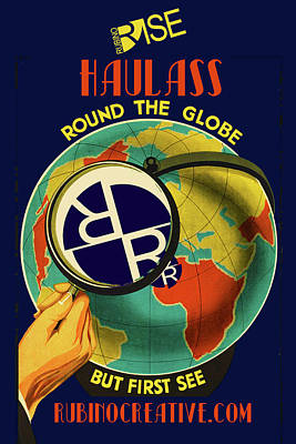 Mixed Media - Rise Haul Ass Globe by Tony Rubino
