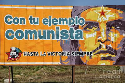 Photograph - Roadside Propaganda In Cuba by Patricia Hofmeester