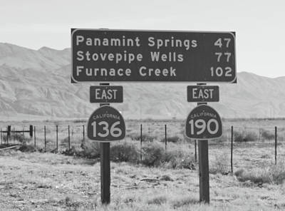 Photograph - Roadsign To Death Valley by Frank DiMarco