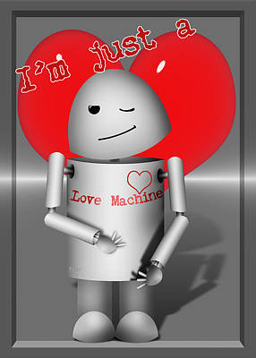 Robotics Mixed Media - Robo-x9 The Love Machine by Gravityx9  Designs